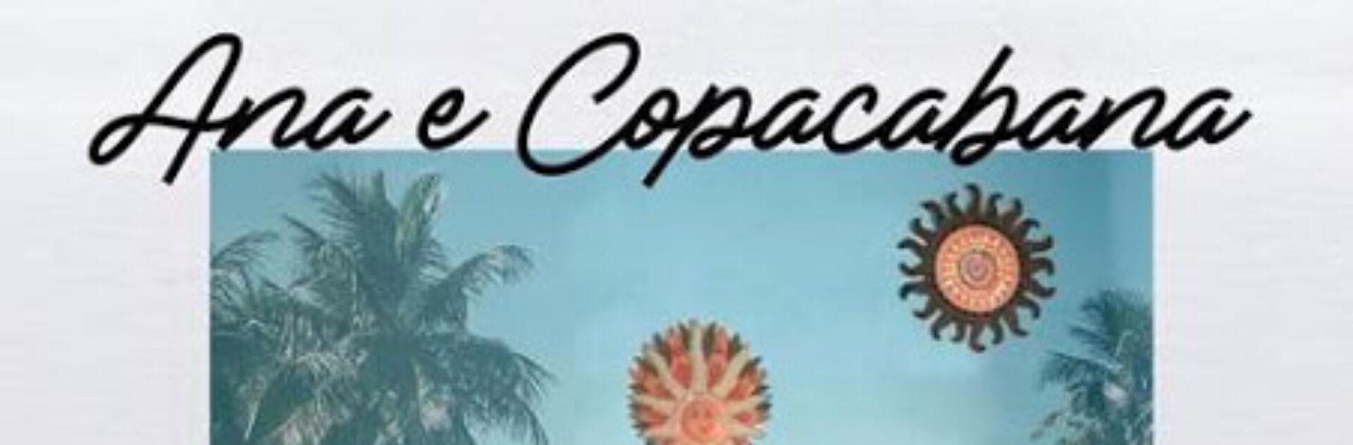 Ana & Copacabana
