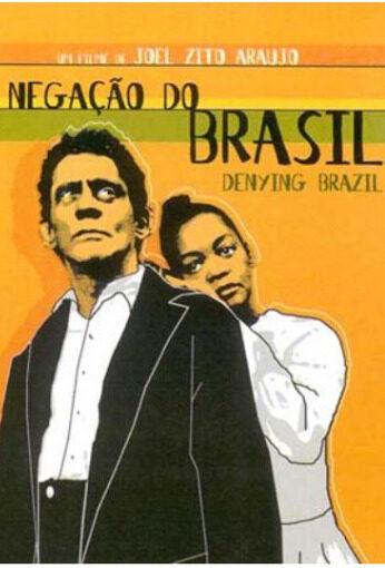 Imagem do filme: A NEGAÇÃO DO BRASIL